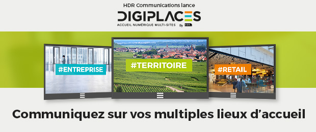 HDR Communications lance DIGIPLACES